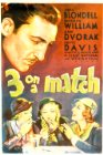 Three on a Match - 1932
