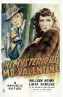 The Mysterious Mr. Valentine - 1946