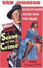 Scene of the Crime - 1949