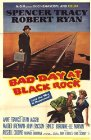 Bad Day at Black Rock - 1955