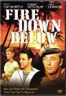 Fire Down Below - 1957