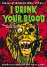 I Drink Your Blood - 1970