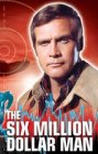 """The Six Million Dollar Man"" - 1974"