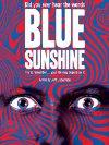 Blue Sunshine - 1977