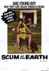 Scum of the Earth - 1974