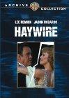 Haywire - 1980