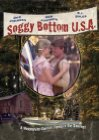 Soggy Bottom, U.S.A. - 1981