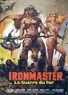 La guerra del ferro: Ironmaster - 1983