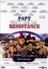 Papy fait de la résistance - 1983