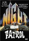 Night Patrol - 1984