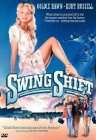 Swing Shift - 1984