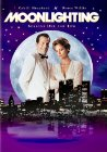 """Moonlighting"" - 1985"