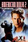 American Ninja 2: The Confrontation - 1987