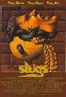 Slugs, muerte viscosa - 1988