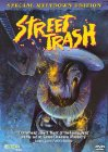 Street Trash - 1987
