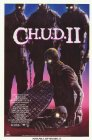 C.H.U.D. II - Bud the Chud - 1989