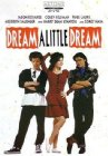 Dream a Little Dream - 1989