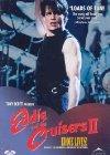 Eddie and the Cruisers II: Eddie Lives! - 1989