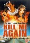 Kill Me Again - 1989