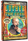 Luther the Geek - 1990