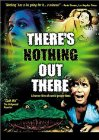 There's Nothing Out There - 1991