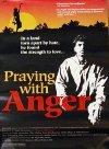 Praying with Anger - 1992