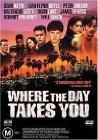 Where the Day Takes You - 1991