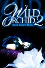 Wild Orchid II: Two Shades of Blue - 1991