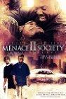 Menace II Society - 1993