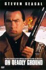 On Deadly Ground - 1994