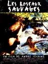 Les roseaux sauvages - 1994