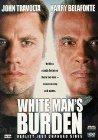 White Man's Burden - 1995