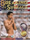Breaking the Surface: The Greg Louganis Story - 1997