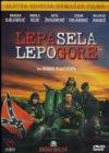 Lepa sela lepo gore - 1996