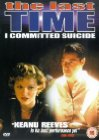 The Last Time I Committed Suicide - 1997