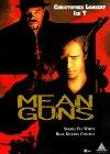 Mean Guns - 1997