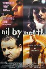 Nil by Mouth - 1997