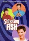 Shooting Fish - 1997
