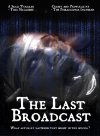 The Last Broadcast - 1998