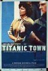 Titanic Town - 1998