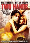 Two Hands - 1999