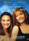 Anywhere But Here - 1999