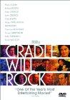 Cradle Will Rock - 1999