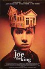 Joe the King - 1999