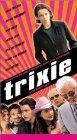 Trixie - 2000