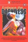 Embrace the Darkness - 1999