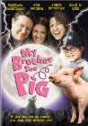 My Brother the Pig - 1999