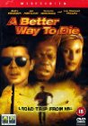 A Better Way to Die - 2000