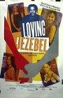 Loving Jezebel - 1999