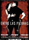 Entre las piernas - 1999